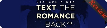 Digital Romance's Text The Romance Back 2.0 Review