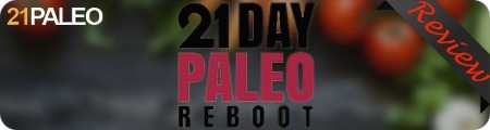21 Day Paleo Reboot Total Body Transformation Review
