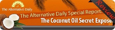 Alternative Daily's The Coconut Oil Secret Review