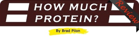 How Much Protein by Brad Pilon Review