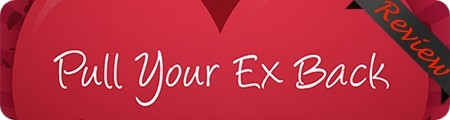 Pull Your Ex Back Review