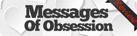 Messages of Obsession Review