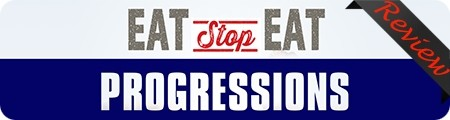 Eat Stop Eat: Progressions Review