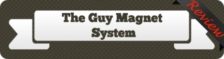 The Guy Magnet System Review