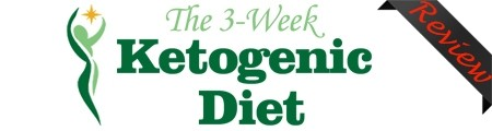 The 3-Week Ketogenic Diet Review